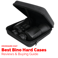 Best Binocular Hard Cases Reviews Crosshairs Chat
