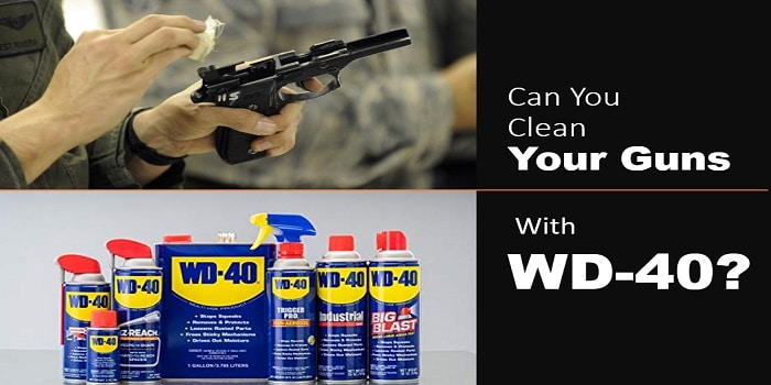 can you clean guns with wd40